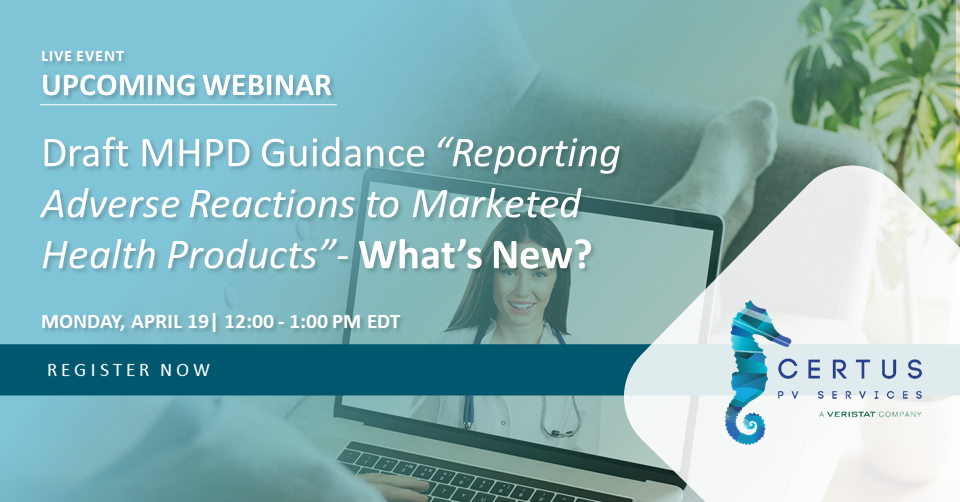 On-Demand Webinar | What's New in Draft MHPD Guidance on Reporting Adverse Reactions for Marketed Products